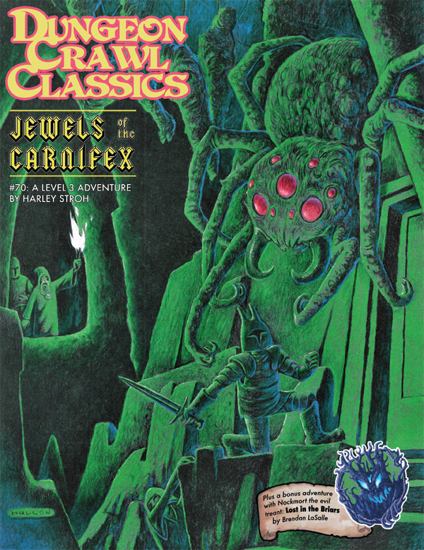 Dungeon Crawl Classics #70: Jewels of the Carnifex (DCC RPG Adventure)