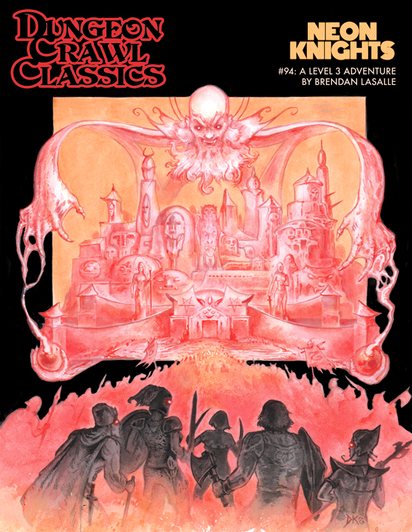 Dungeon Crawl Classics #94: Neon Knights (DCC RPG Adv.)