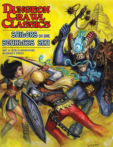 Dungeon Crawl Classics #67: Sailors on the Starless Sea (DCC RPG Adventure)