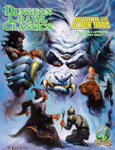 Dungeon Crawl Classics #72: Beyond the Black Gate (DCC RPG Adventure)