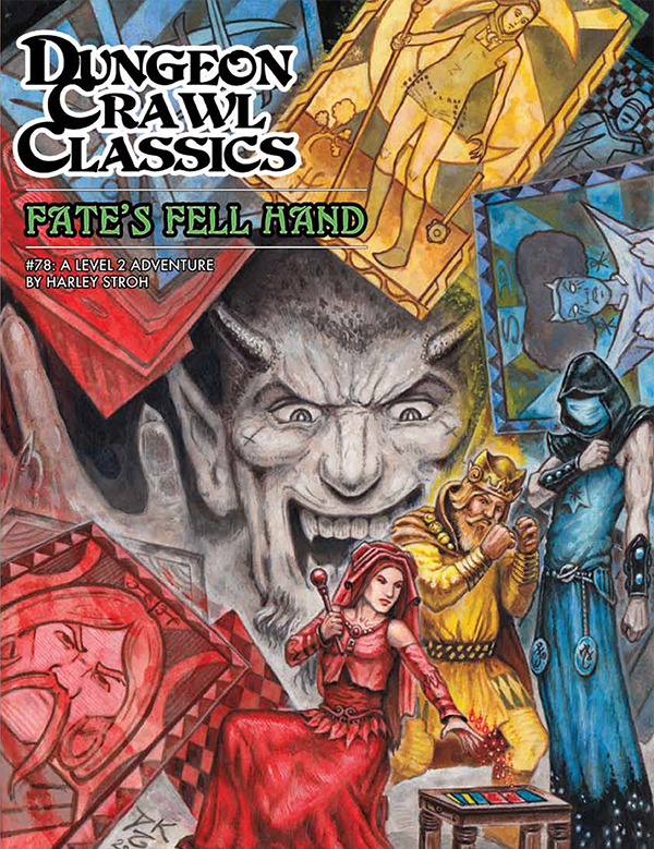 Dungeon Crawl Classics #78: Fate's Fell Hand (DCC RPG Adventure)