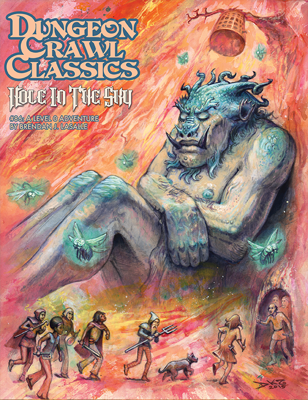Dungeon Crawl Classics #86: Hole in the Sky (DCC RPG Adv.)