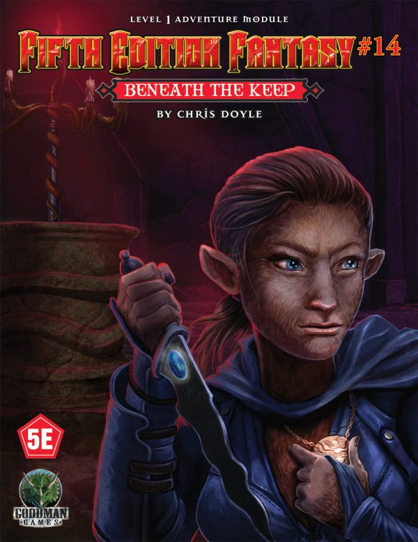Fifth Edition Fantasy #14: Beneath the Keep (5th Ed. D&D Adventure)