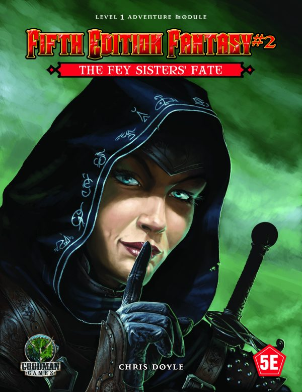 Fifth Edition Fantasy #2: The Fey Sisters' Fate (5th Ed. D&D Adventure)