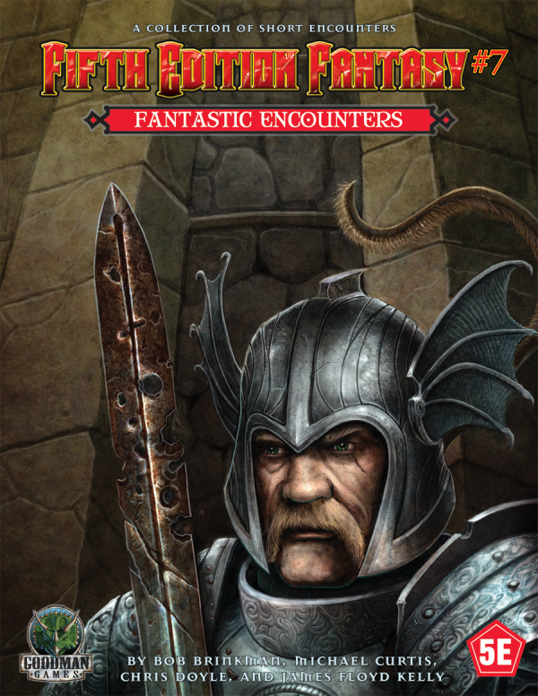 Fifth Edition Fantasy #7: Fantastic Encounters (5th Ed. D&D Adventure)