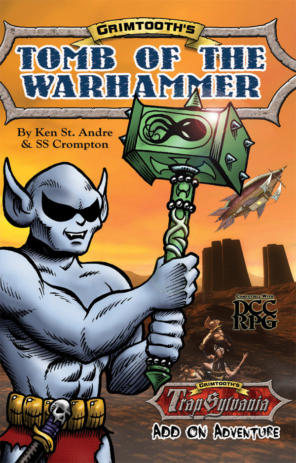 Grimtooth's Tomb of the Warhammer (DCC RPG Adventure, Digest Sized)