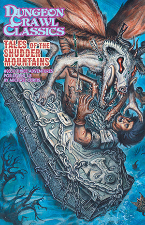 Dungeon Crawl Classics #83.1: Tales of the Shudder Mountains (DCC RPG Adventure, Digest Sized)