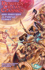 Dungeon Crawl Classics #84.3: Sky Masters of the Purple Planet (DCC RPG Adv.)