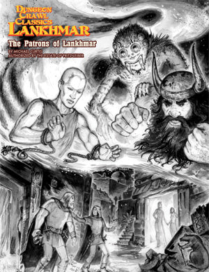 Dungeon Crawl Classics Lankhmar: Patrons of Lankhmar (DCC RPG Setting)