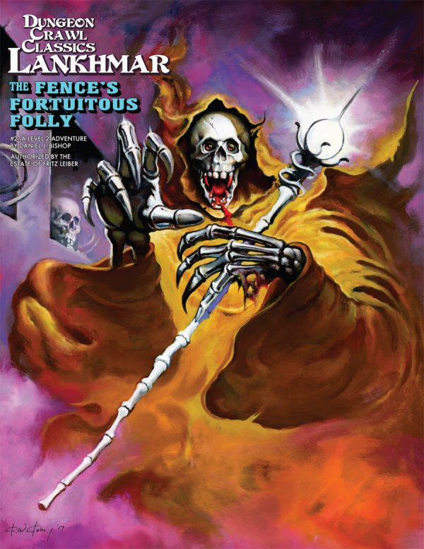 Dungeon Crawl Classics Lankhmar #2: The Fence's Fortuitous Folly (DCC RPG Adv.)