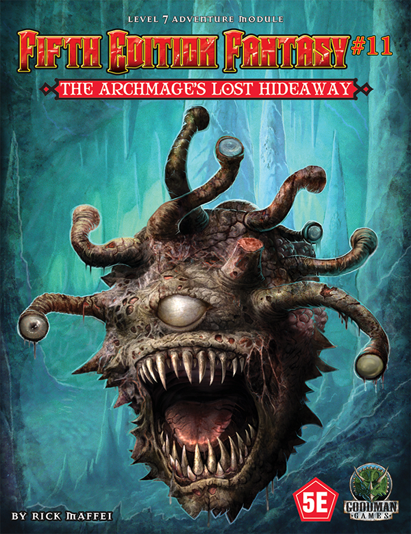 Fifth Edition Fantasy #11: The Archmage's Lost Hideaway (5th Ed. D&D Adventure)