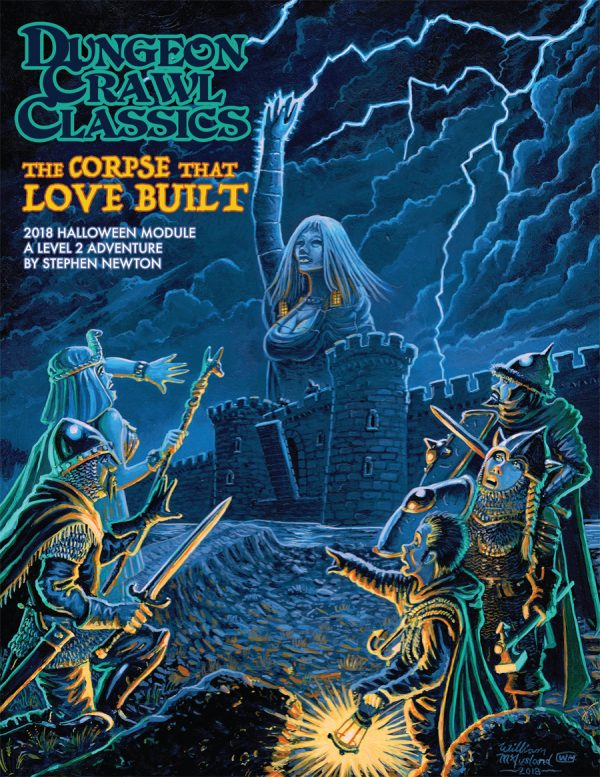 Dungeon Crawl Classics 2018 Halloween Module: The Corpse That Love Built (DCC Adv.)