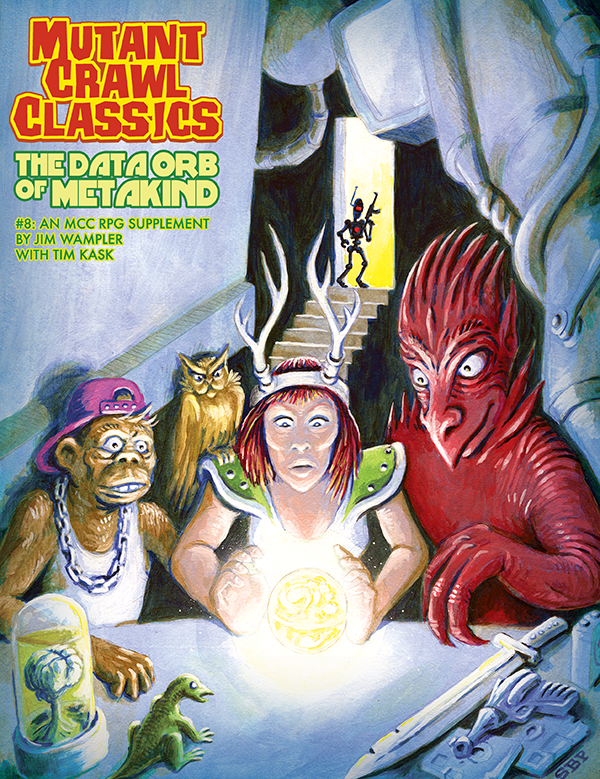 Mutant Crawl Classics #8: The Data Orb of Mankind (MCC RPG Adv.)