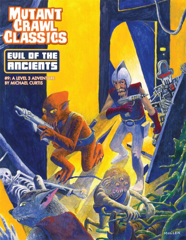 Mutant Crawl Classics #9: Evil of the Ancients (MCC RPG Adv.)