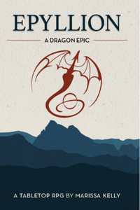 Epyllion A Dragon Epic