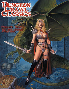 Dungeon Crawl Classics #82.5: Dragora's Dungeon (DCC RPG Adventure)