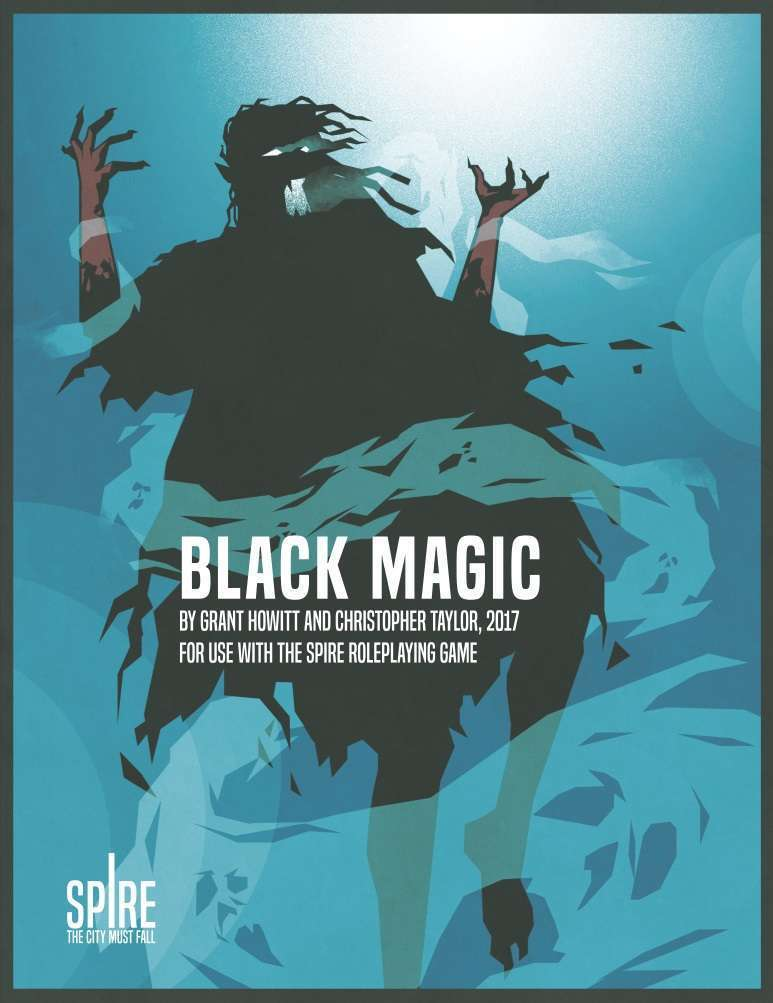 Black Magic: a Spire sourcebook