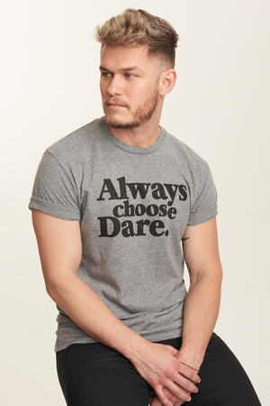 James Mae Always Choose Dare Unisex Tee