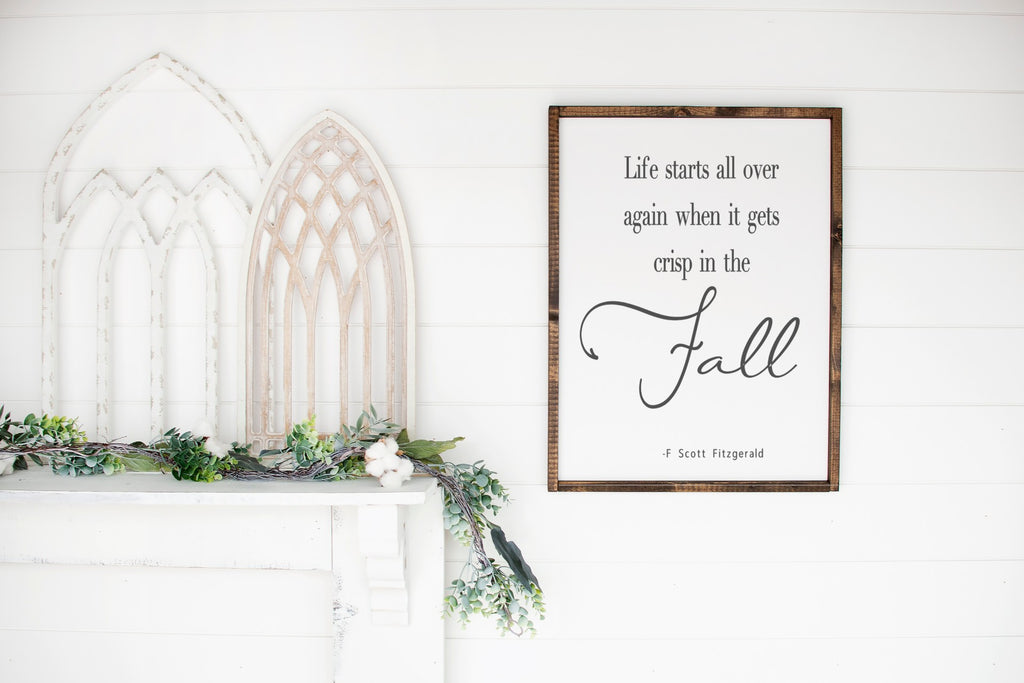Life starts all over again when it gets crisp in the fall-Farmhouse Wooden Sign