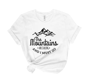 The Mountains Are Calling Tee Shirt