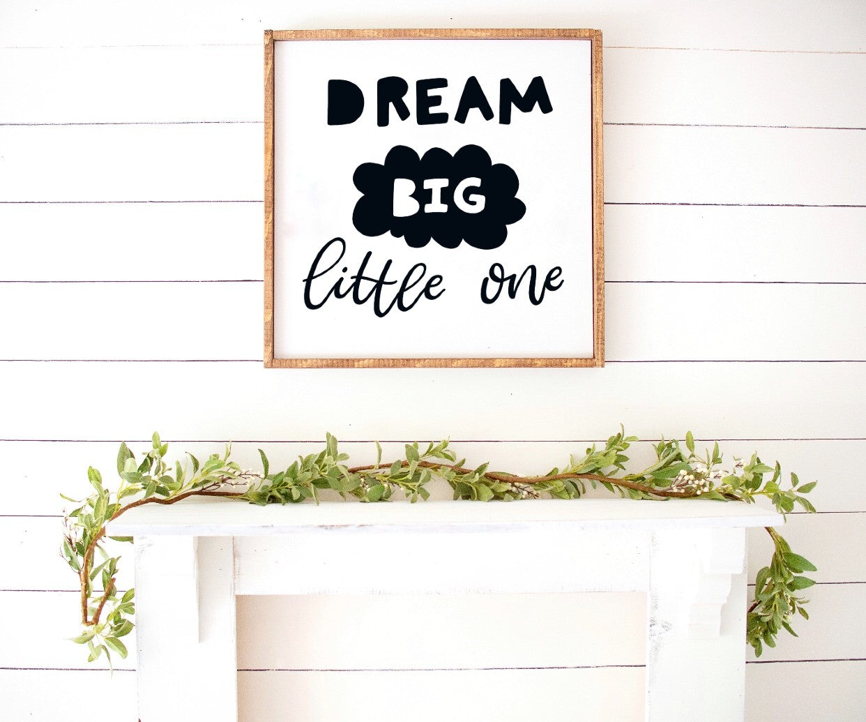 Dream big little one - Kids Scandinavian Monochrome Wooden Sign