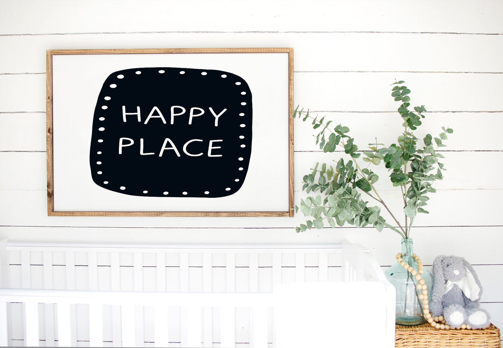 Happy Place - Kids Scandinavian Monochrome Wooden Sign