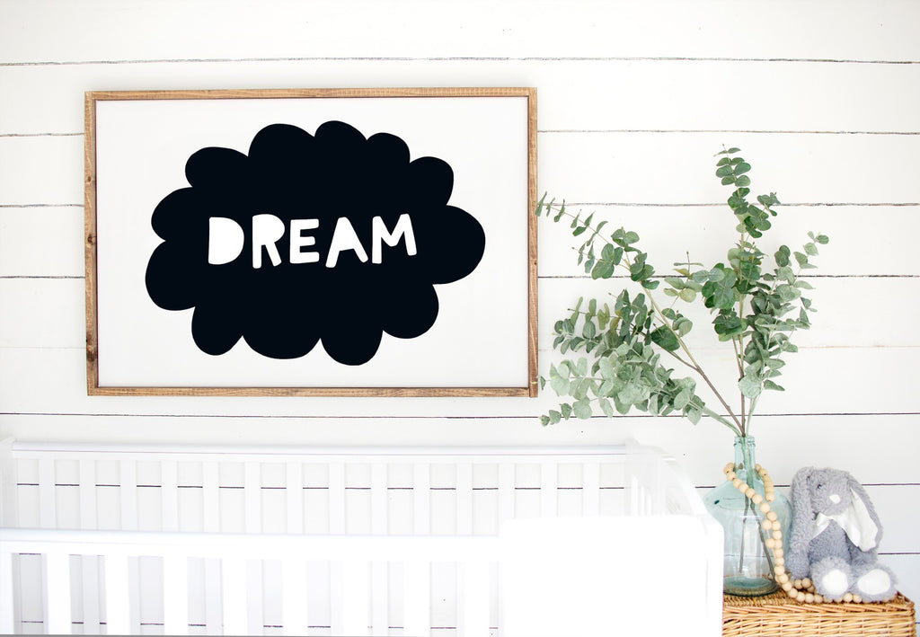Dream - Kids Scandinavian Monochrome Wooden Sign