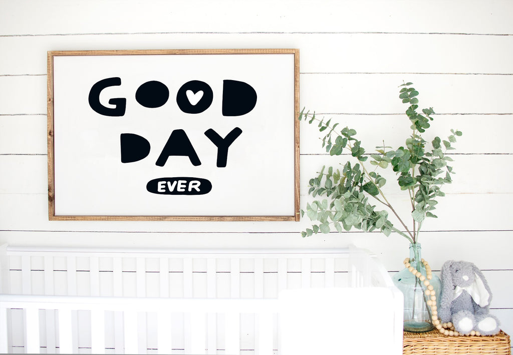 Good Day - Kids Scandinavian Monochrome Wooden Sign