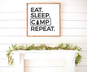 Eat Sleep Camp Repeat Farmhouse Wooden Sign