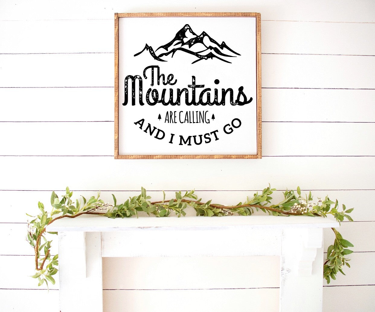 The Mountains Are Calling Farmhouse Wooden Sign