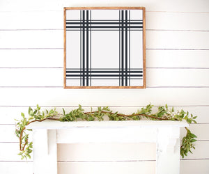 Plaid Modern Black And White Farmhouse Wooden Sign