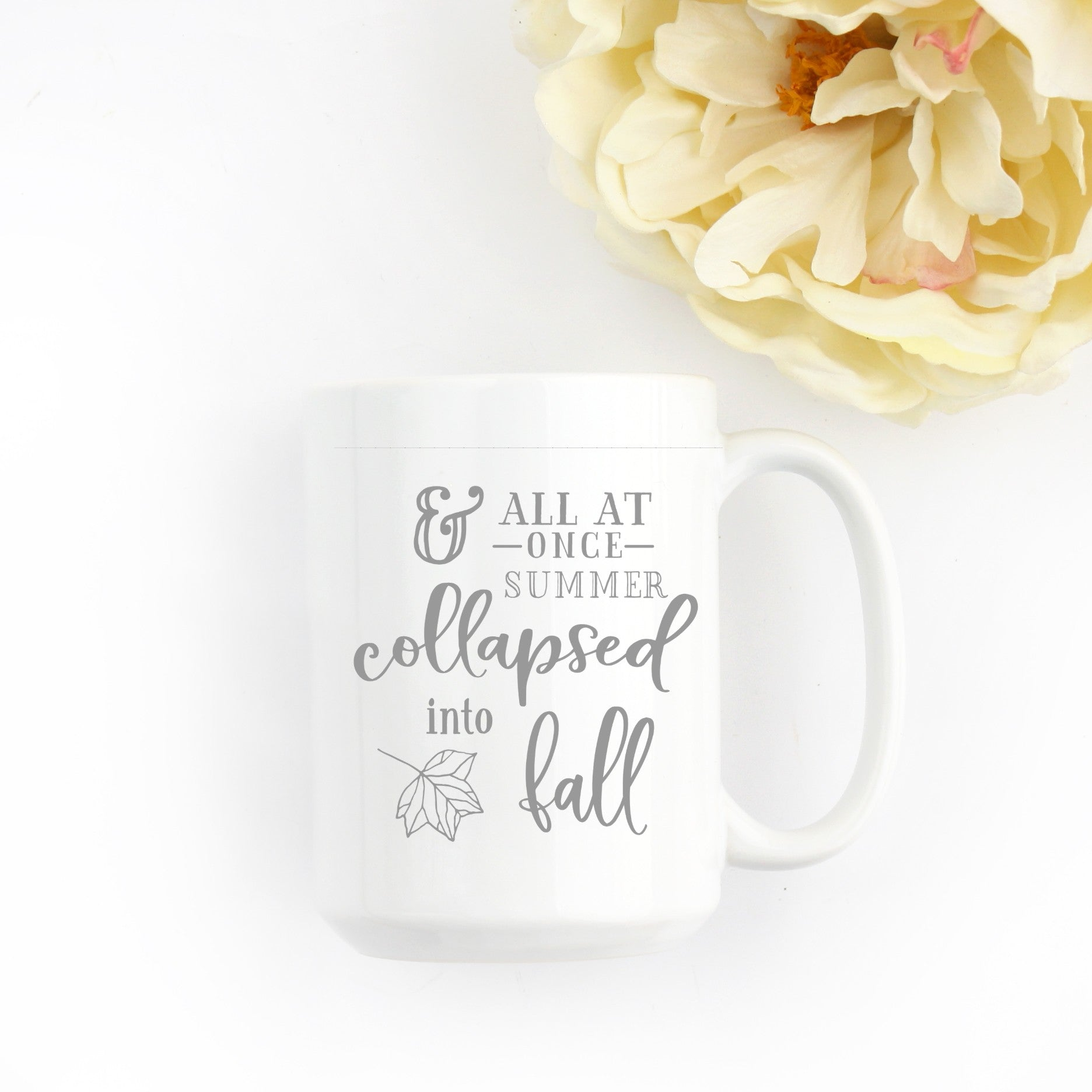 All at once summer collapsed into fall 11oz or 15oz deluxe mug