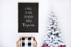 The Weary World rejoices - Farmhouse Wooden Sign