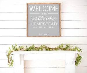 "Welcome To Our ""Family Name"" Homestead - Farmhouse Wooden Sign"