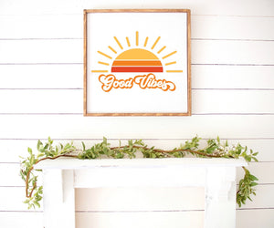 Good Vibes Boho Modern Wooden Sign