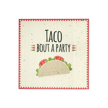 Load image into Gallery viewer, Taco Bout A Party Luncheon Napkins