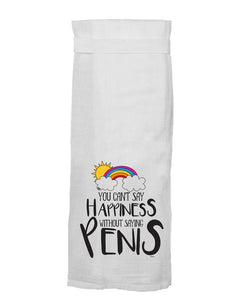 Can't Say Happiness Flour Sack Towel
