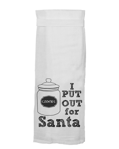 I Put Out For Santa Flour Sack Towel