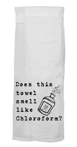 Does This Towel Smell Like Chloroform Flour Sack Towel