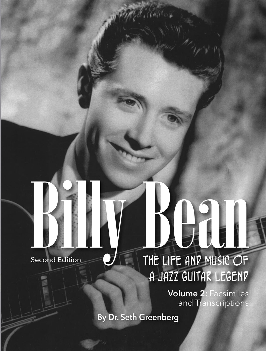 Billy Bean: The Life and Music of a Jazz Guitar Legend Vol. 2 of 2 (Unabridged eBook Edition)