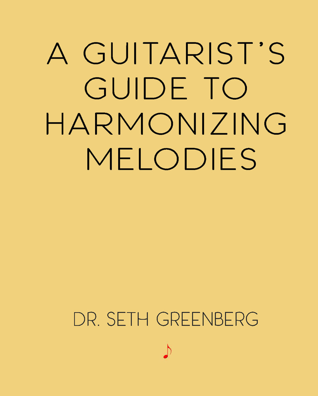 A Guitarist's Guide to Harmonizing Melodies