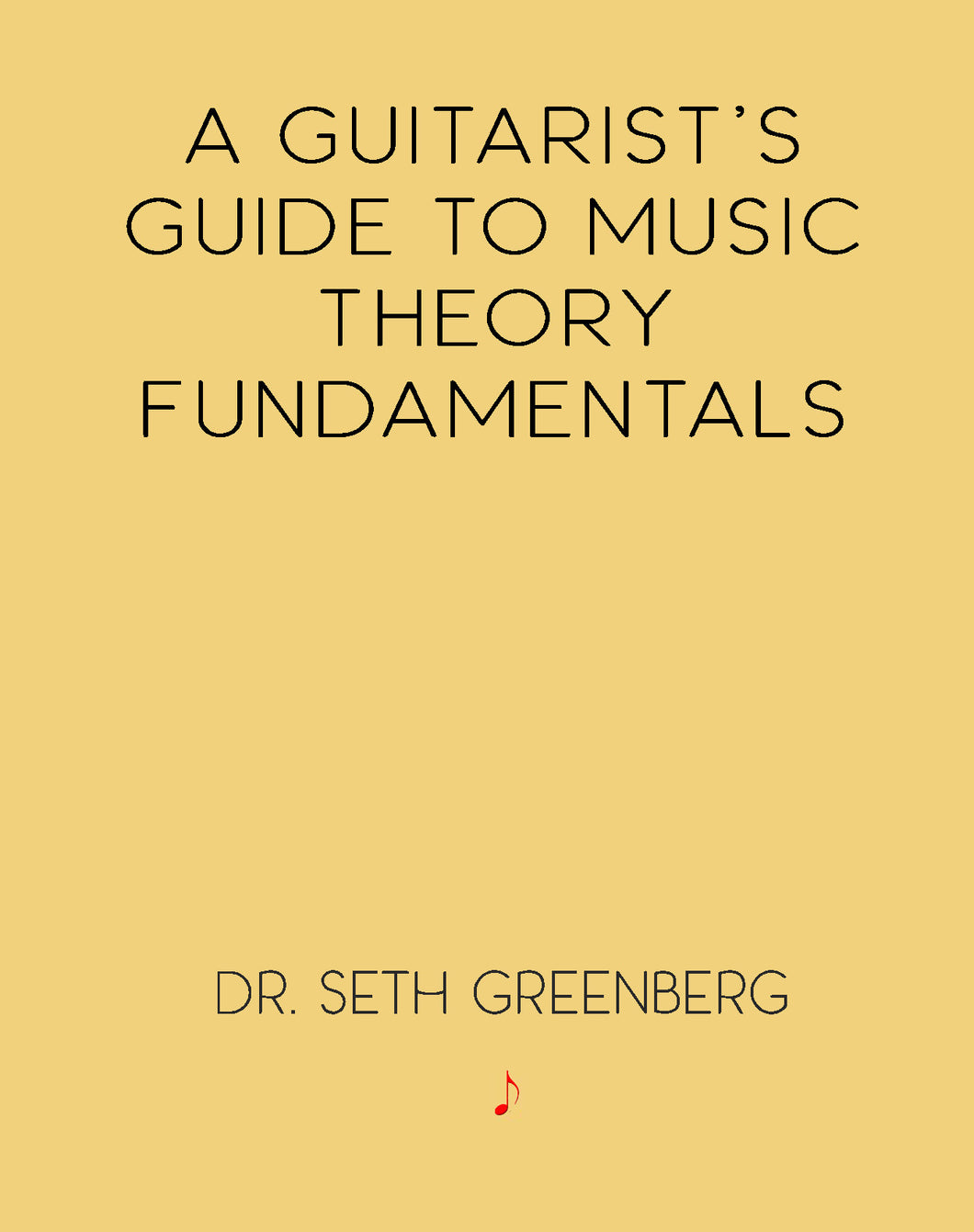 A Guitarist's Guide to Music Theory Fundamentals
