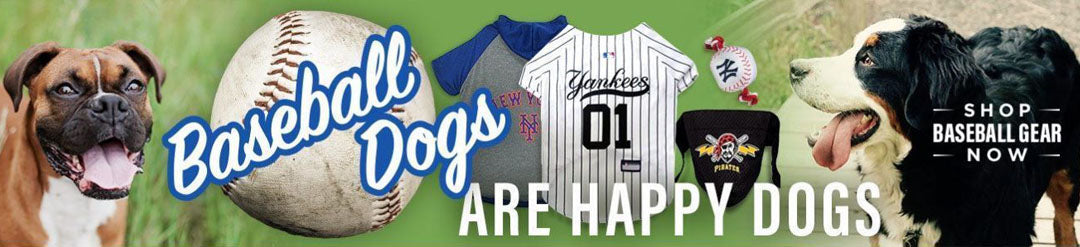 Shop Baseball Gear Now - Baseball Dogs are Happy Dogs - Major League Pets