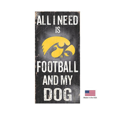 Iowa Hawkeyes Distressed Football And My Dog Sign
