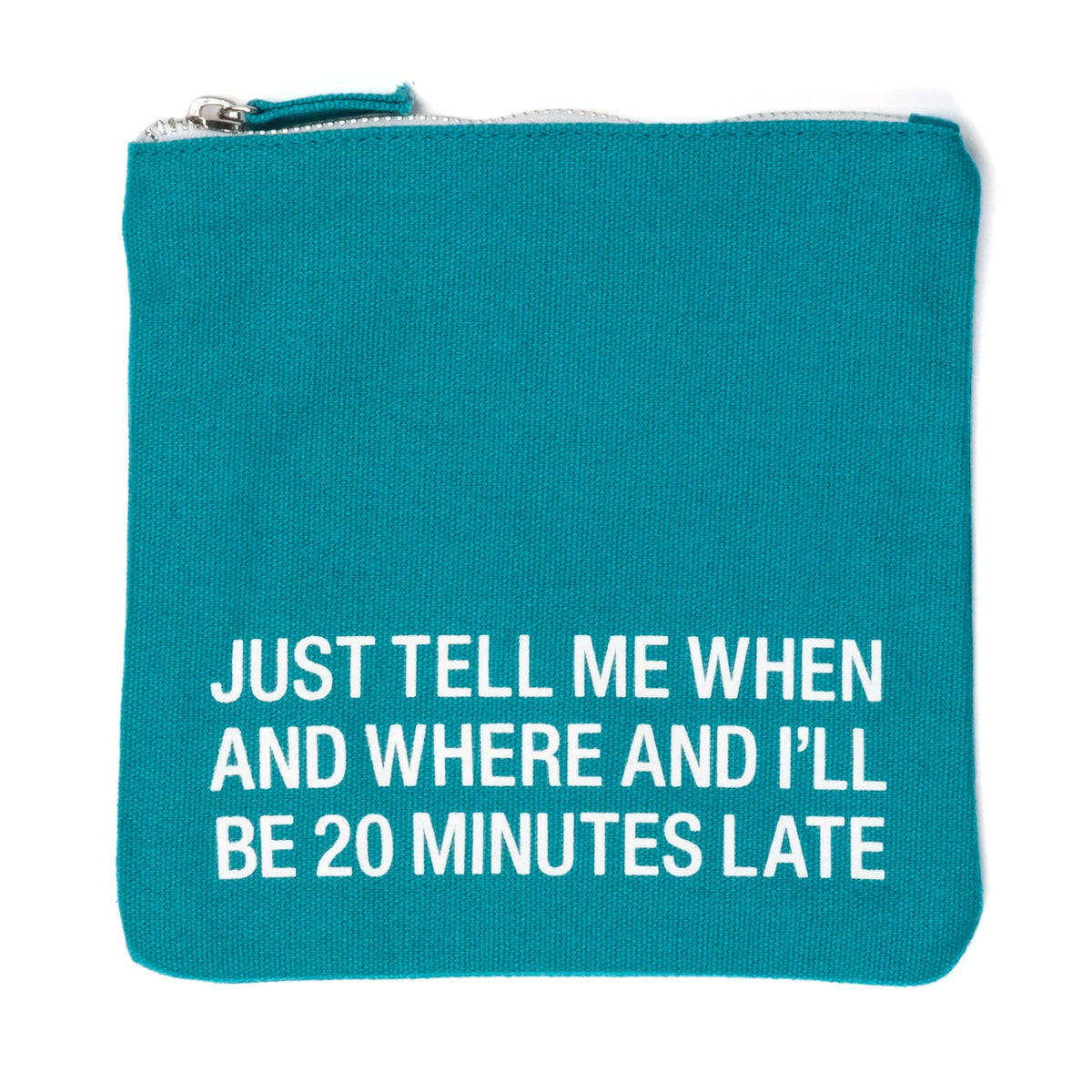 Teal 'I'll Be Late' Canvas Makeup Bag