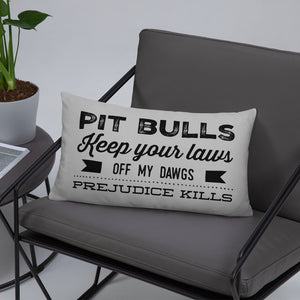 Pit Bulls Keep your laws off my dawgs blk Basic Pillow