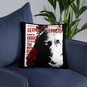 German Shepherd Fierce enough to guard the family gentle enough to live with them Basic Pillow