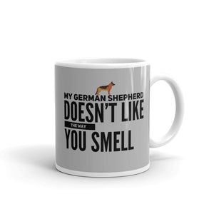 German Shepherd doesn't like the way you smell Mug