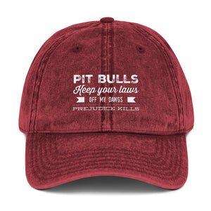 Pit Bulls Keep your laws off my dawgs Vintage Cotton Twill Cap