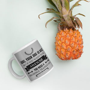 Awesome Obedience Mug